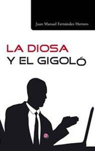 La diosa y el gigoló | Ediciones Albores