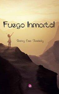 Fuego inmortal | Ediciones Albores