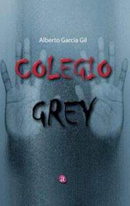 Colegio Grey | Ediciones Albores