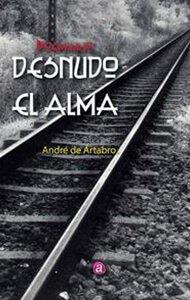 Desnudo el alma | Ediciones Albores
