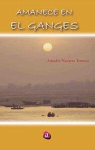 Amanece en el Ganges | Ediciones Albores