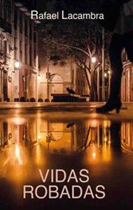 Vidas robadas | Ediciones Albores