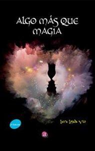 Algo más que magia | Ediciones Albores