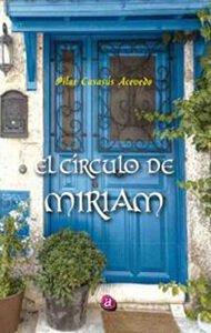 El círculo de Miriam | Ediciones Albores
