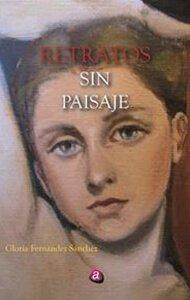 Retratos sin paisaje | Ediciones Albores