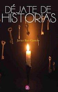 Déjate de historias | Ediciones Albores