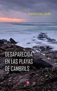 Desaparecida en las playas de Cambrils | Ediciones Albores