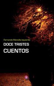 Doce tristes cuentos | Ediciones Albores