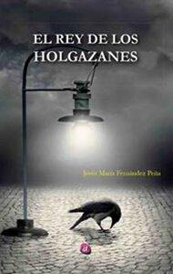 El rey de los holgazanes | Ediciones Albores