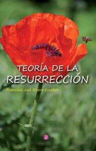 Teoría de la resurrección | Ediciones Albores