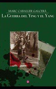 La guerra del Ying y el Yang | Ediciones Albores