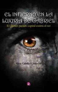 El infierno en la lujuria de Gabriel | Ediciones Albores