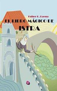 El libro mágico de Istra | Ediciones Albores