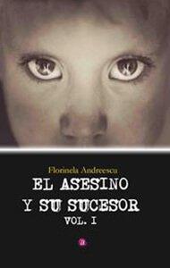 El asesino y su sucesor | Ediciones Albores