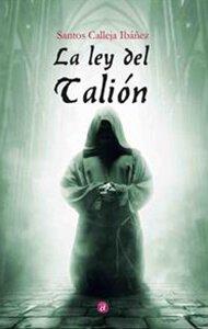 La ley del Talión | Ediciones Albores