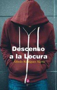 Descenso a la locura | Ediciones Albores