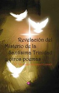 Revelación del misterio de la Santísima Trinidad y otros poemas | Ediciones Albores