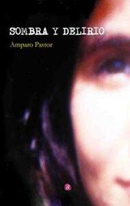 Sombra y delirio | Ediciones Albores