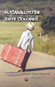 El caballito de siete colores | Ediciones Albores