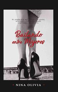 Bailando entre mujeres | Ediciones Albores