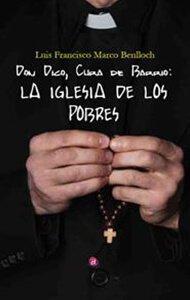 Don Dico, cura de barrio: La iglesia de los pobres | Ediciones Albores