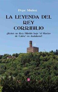 La leyenda del Rey Corribilio | Ediciones Albores