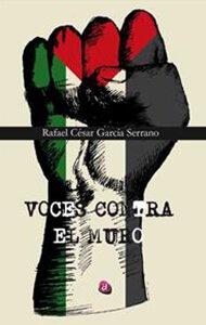 Voces contra el muro | Ediciones Albores