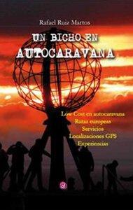 Un bicho en autocaravana | Ediciones Albores