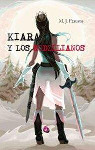 Kiara y los Godzilianos | Ediciones Albores