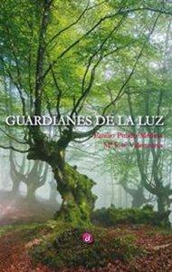 Guardianes de la luz | Ediciones Albores