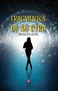 Fragmentos de mi otra | Ediciones Albores