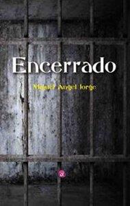 Encerrado | Ediciones Albores