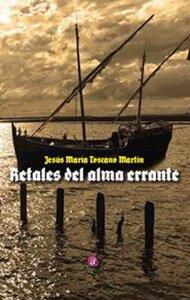 Retales del alma errante | Ediciones Albores
