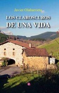 Los claroscuros de una vida | Ediciones Albores