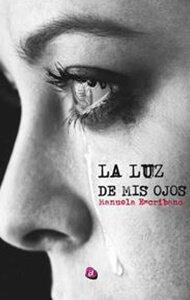 La luz de mis ojos | Ediciones Albores