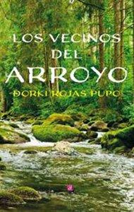 Los vecinos del arroyo | Ediciones Albores