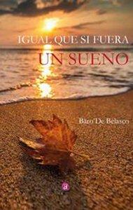 Igual que si fuera un sueño | Ediciones Albores