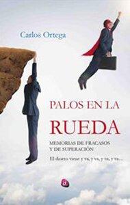 Palos en la rueda | Ediciones Albores