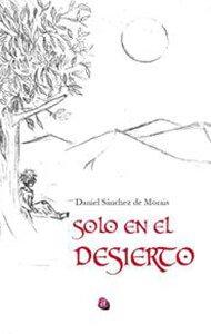 Solo en el desierto | Ediciones Albores