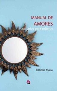 Manual de amores imaginarios para solteros | Ediciones Albores