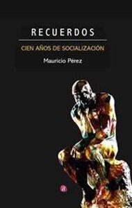 Recuerdos. Cien años de socialización | Ediciones Albores