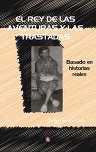El rey de las aventuras y las trastadas | Ediciones Albores