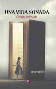Una vida soñada | Ediciones Albores