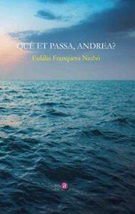 Què et passa, Andrea? | Ediciones Albores