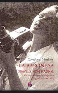 La Baronesa Sibylle Von Kaskel. Un recorrido por la vanguardia fotográfica (1930-1950) | Ediciones Albores