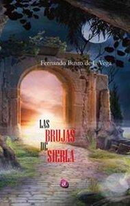Las brujas de Sierla | Ediciones Albores