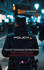 Policía y sociedad postmoderna | Ediciones Albores