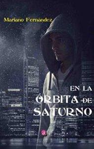 En la órbita de Saturno | Ediciones Albores