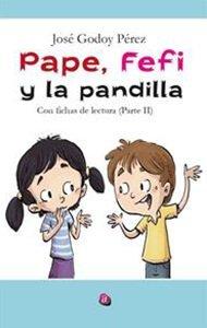 Pape, Fefi y la Pandilla | Ediciones Albores