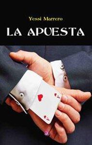 La apuesta | Ediciones Albores